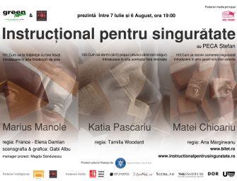 INSTRUCȚIONAL PENTRU SINGURĂTATE. Un concept PopUP Theatrics produs în România de Teatrul LUNI de la Green Hours are premiera pe 7,8,9 Iulie 2020