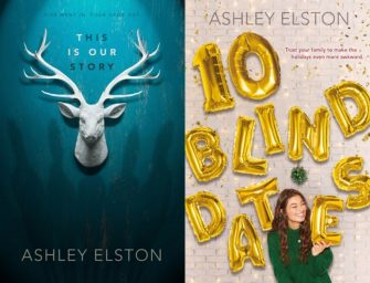 Ashley Elston | This is Our Story & 10 Blind Dates