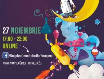 Noaptea Cercetătorilor Europeni 2020 vine la tine acasă