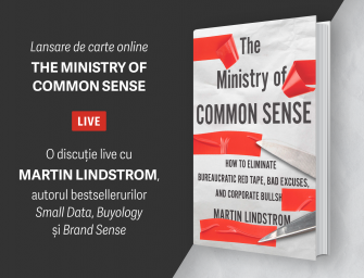Discuție live pe Facebook cu Martin Lindstrom & Anca Ungureanu: The Ministry of Common Sense