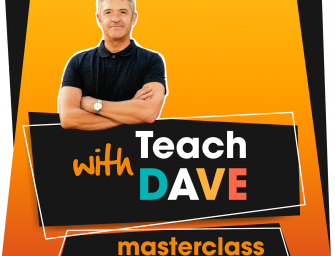Teach with Dave Masterclass – Session 3 – Learning for life