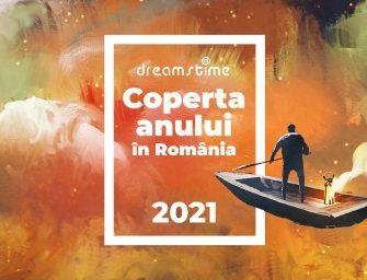 """Dreamstime lansează concursul """"Coperta Anului 2021 în România"""", cu premii în valoare totală de 7500 de euro"""