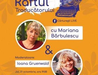 Raftul traducătorului cu Mariana Bărbulescu