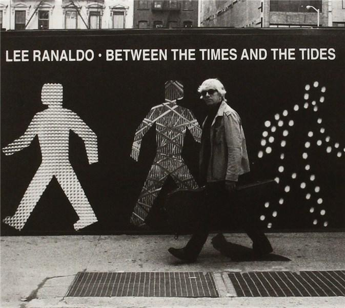 Between the Times and Tides | Lee Ranaldo