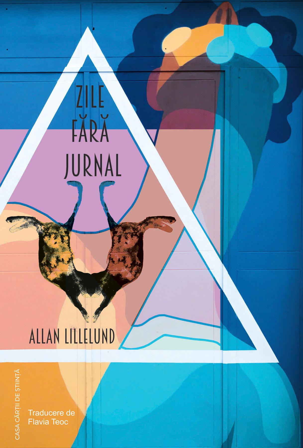 Zile fara jurnal | Allan Lillelund