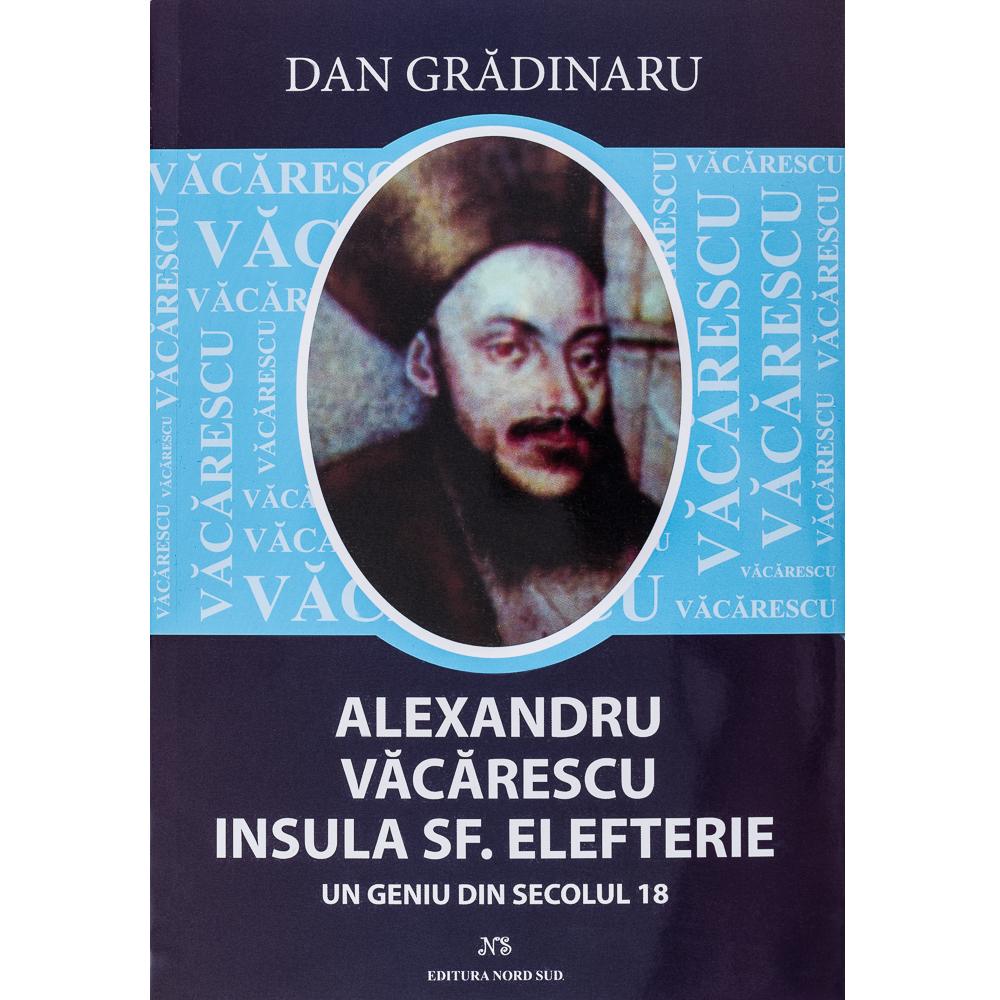 Alexandru Vacarescu - Insula Sf. Elefterie