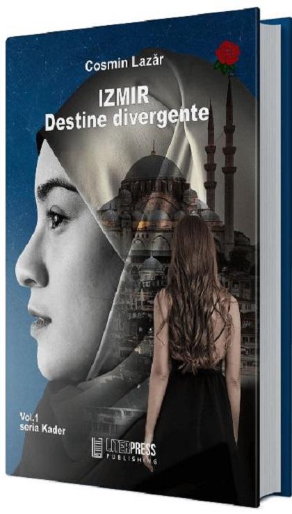 Izmir - Destine divergente | Cosmin Lazar