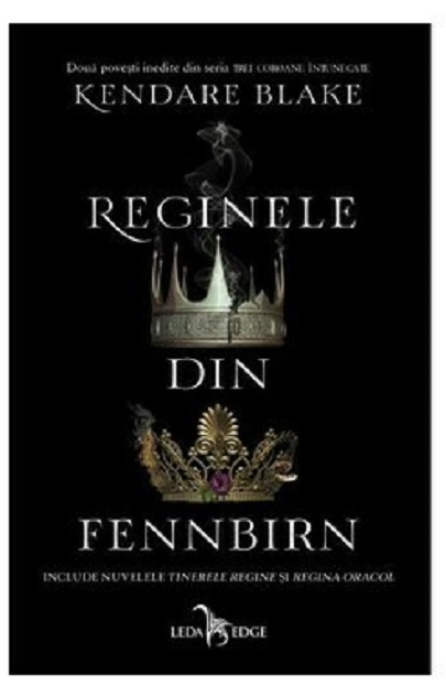 Reginele din Fennbirn | Kendare Blake