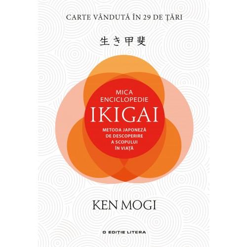 Mica Enciclopedie Ikigai | Ken Mogi