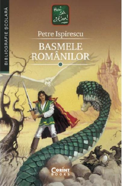Basmele romanilor | Petre Ispirescu