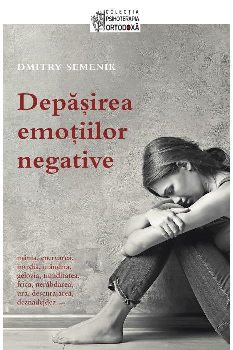 Depasirea emotiilor negative