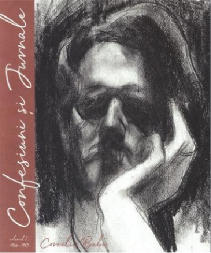 Corneliu Baba - Confesiuni si Jurnale - volumul I: 1944 - 1965