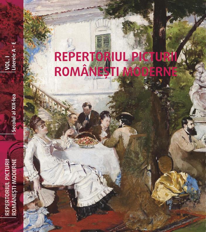 Repertoriul picturii romanesti moderne - Vol. I