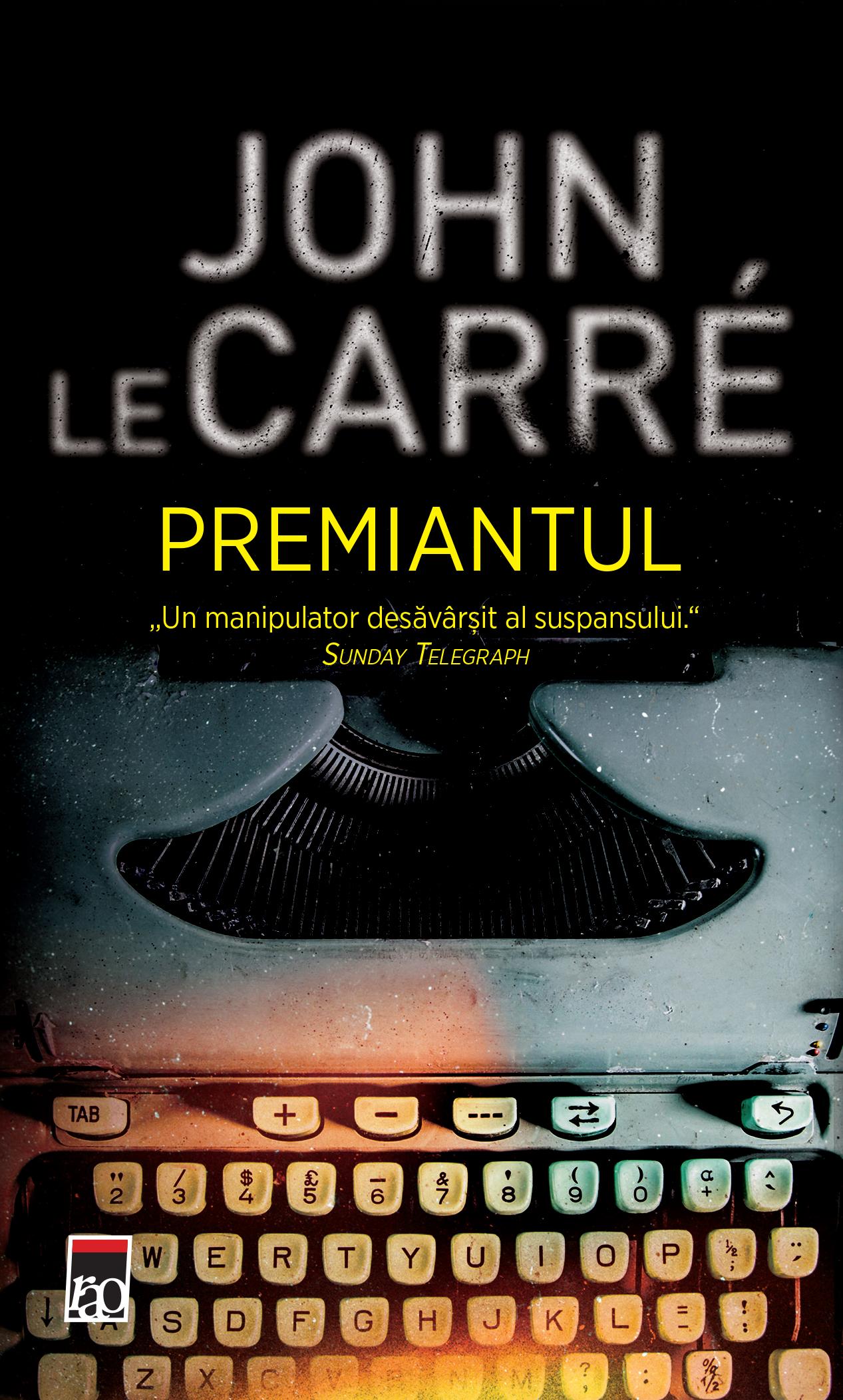Premiantul | John le Carre