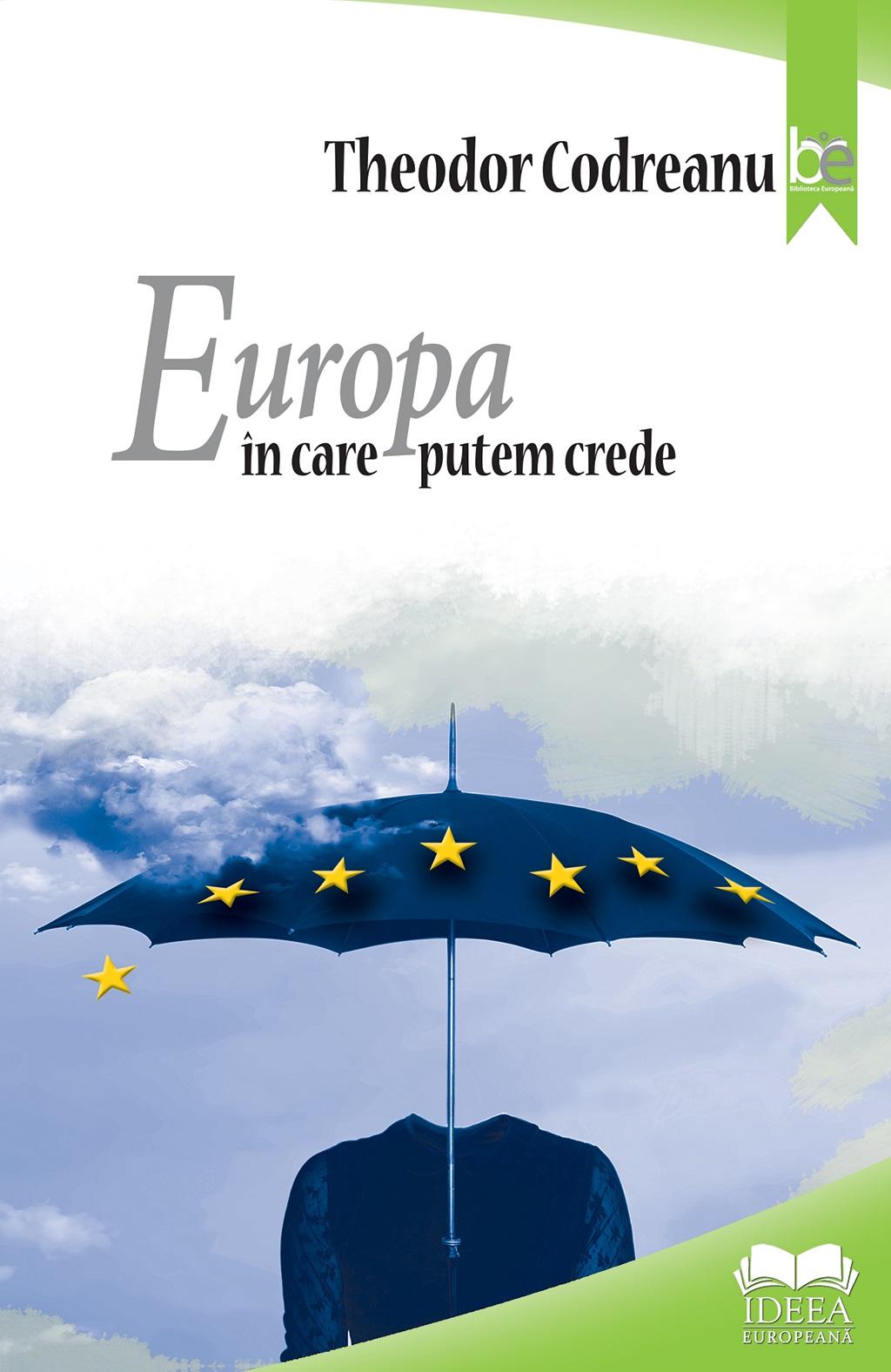 Europa in care putem crede