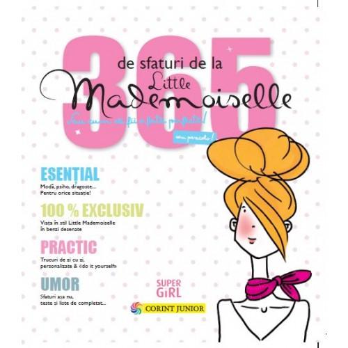 Imagine 365 De Sfaturi La Little Mademoiselle Sau Cum Sa Fii O Fata Perfecta!