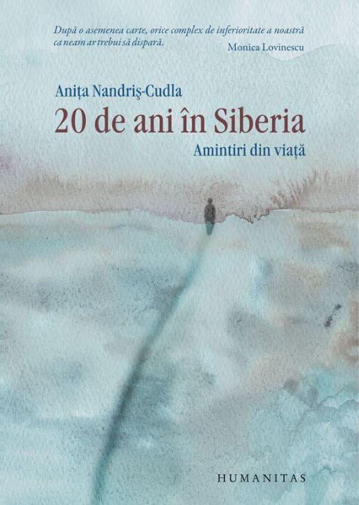 20 de ani in Siberia   Anita Nandris-Cudla