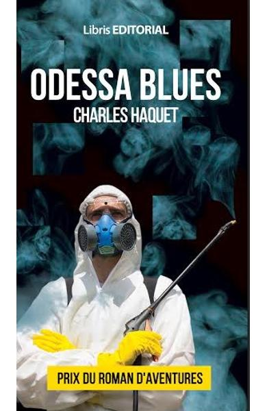 Odessa Blues | Charles Haquet