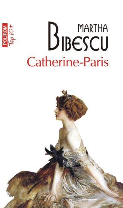 Catherine-Paris   Martha Bibescu