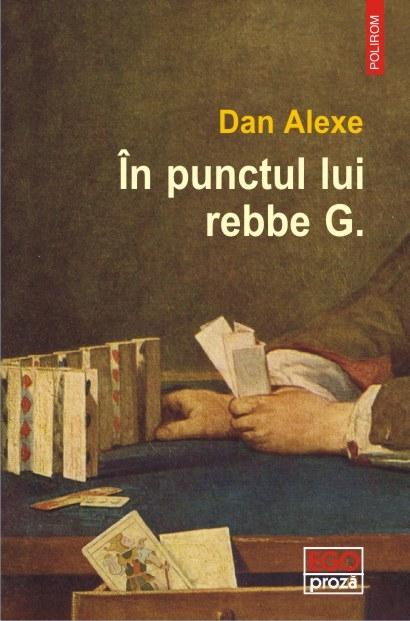 In punctul lui rebbe G.   Dan Alexe