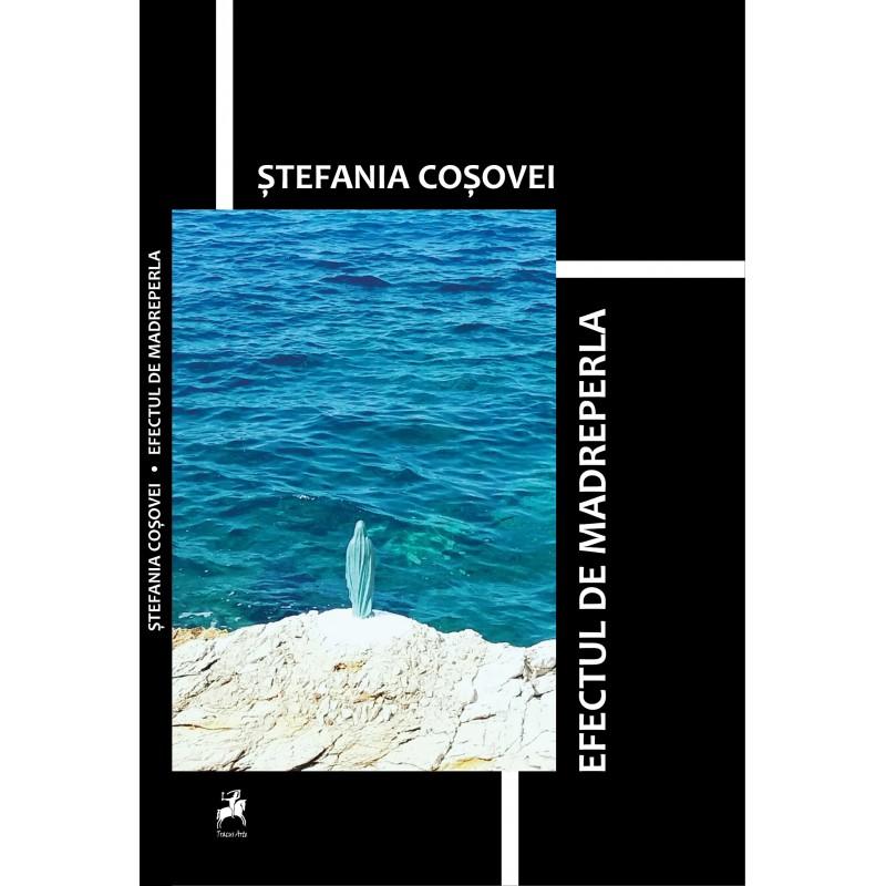 Imagine Efectul De Madreperla - Stefania Cosovei