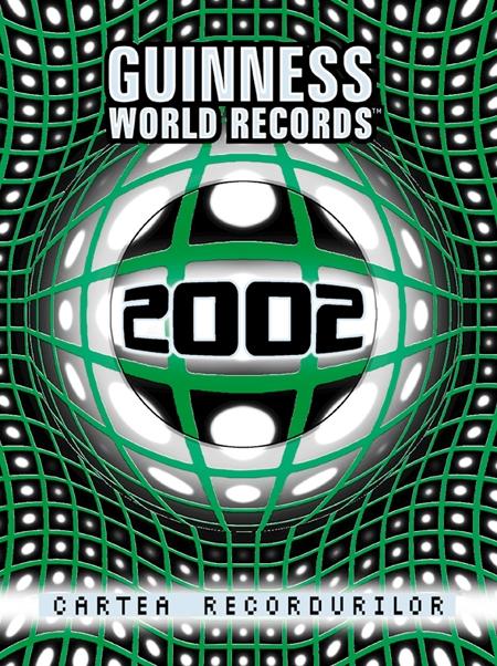 Cartea recordurilor 2002 |