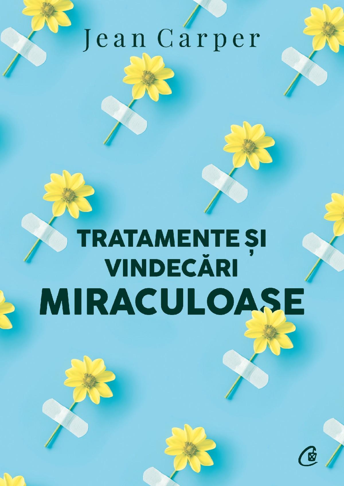 Imagine Tratamente Si Vindecari Miraculoase - Jean Carper