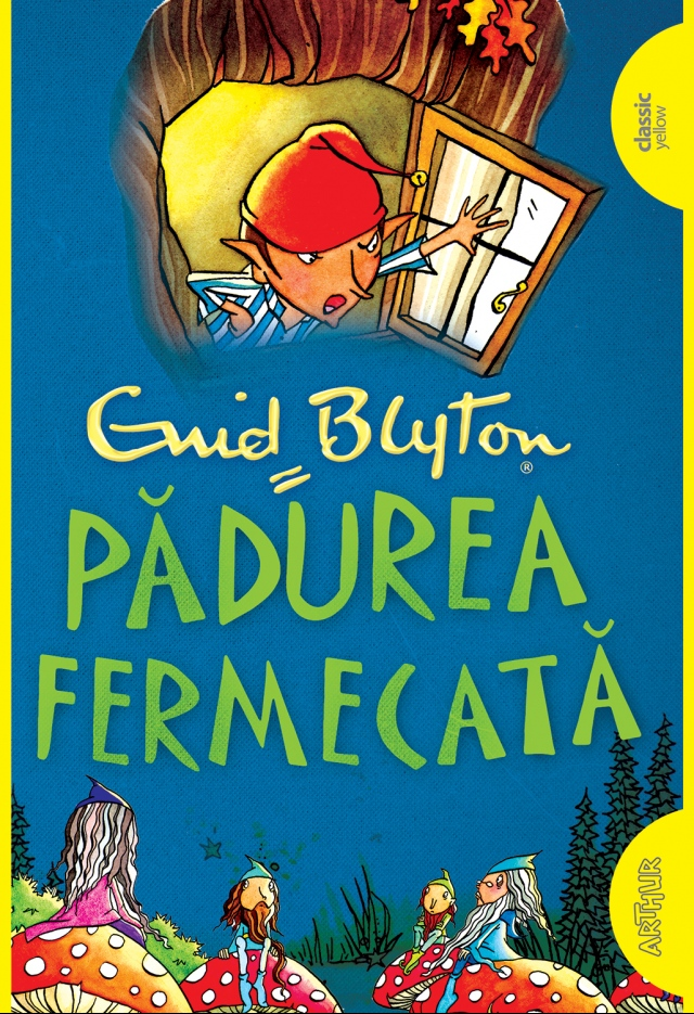 Padurea Fermecata | Enid Blyton