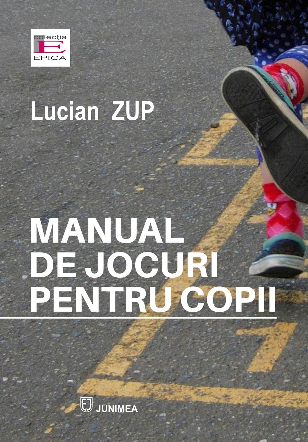 Manual de jocuri pentru copii | Lucian Zup