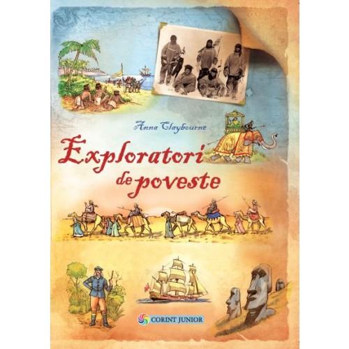 Exploratori De Poveste | Anna Claybourne
