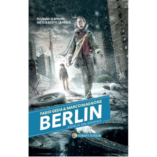 Berlin - Batalia din Gropius | Fabio Geda