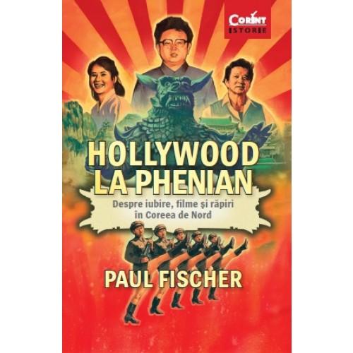 Hollywood La Phenian | Paul Fischer