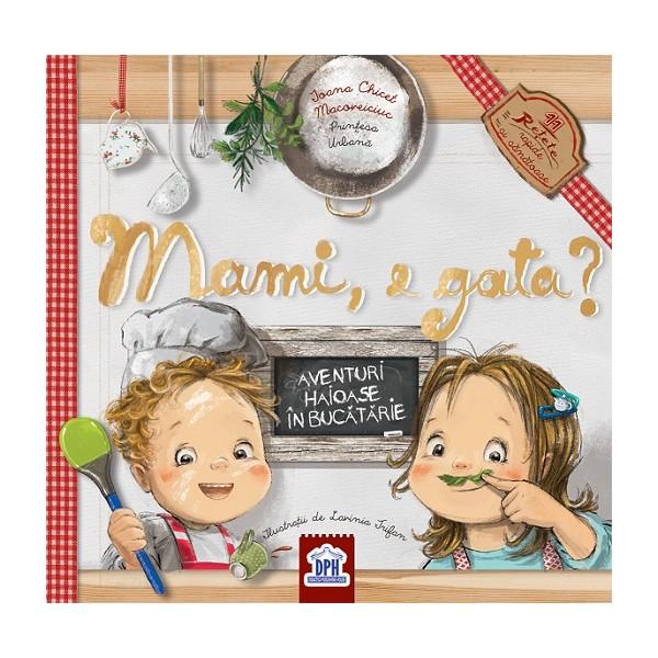 Printesa Urbana: Mami, e gata? | Ioana Chicet-Macoveiciuc