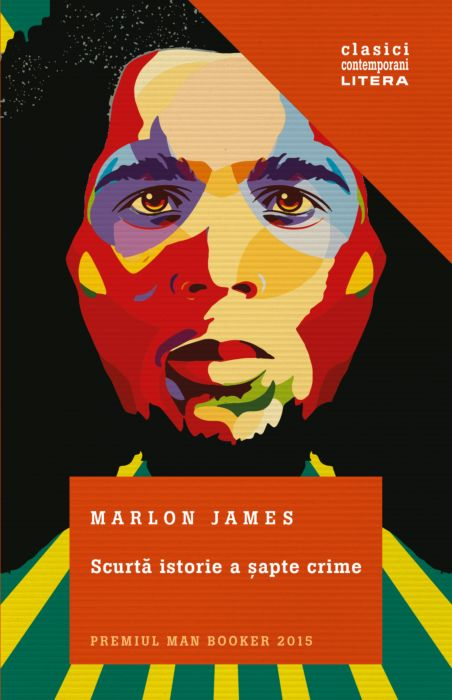 Scurta istorie a sapte crime | Marlon James