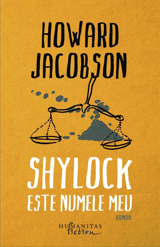 Shylock este numele meu | Howard Jacobson
