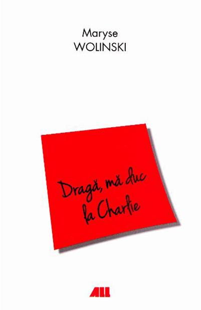 Draga, Ma Duc La Charlie | Maryse Wolinski