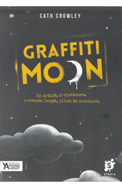 Graffiti Moon   Cath Crowley