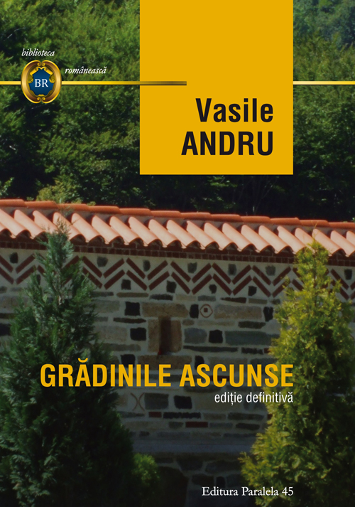 Gradinile ascunse | Vasile Andru