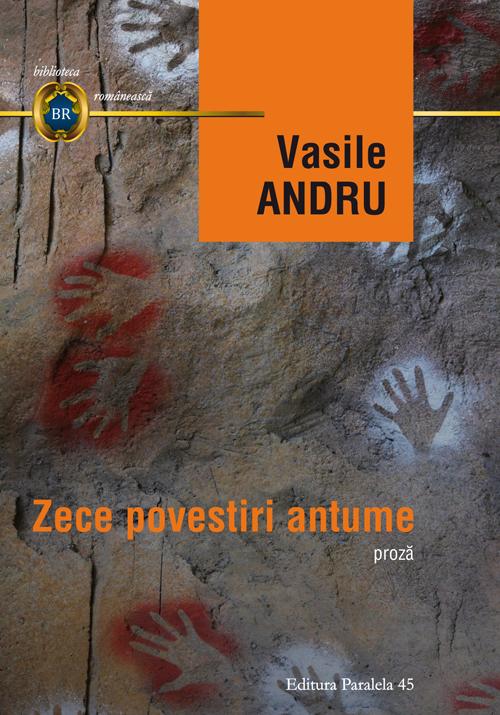 Zece povestiri antume   Vasile Andru