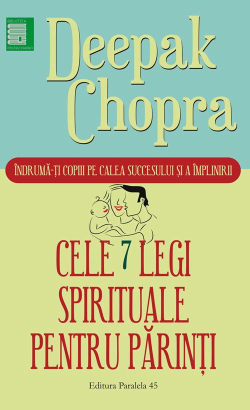Cele sapte legi spirituale pentru parinti