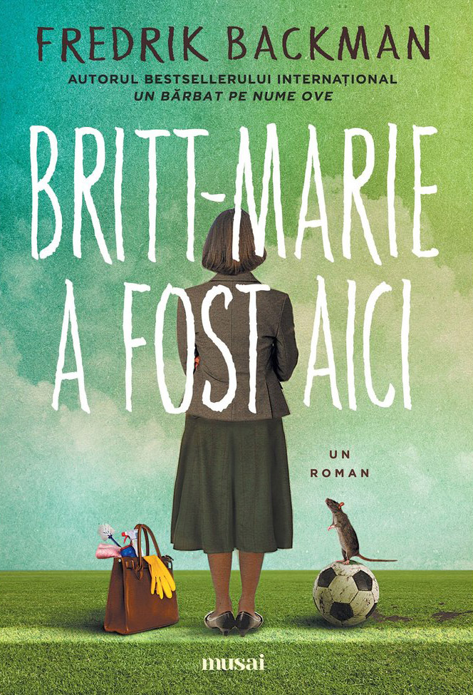 Britt-Marie a fost aici | Fredrik Backman