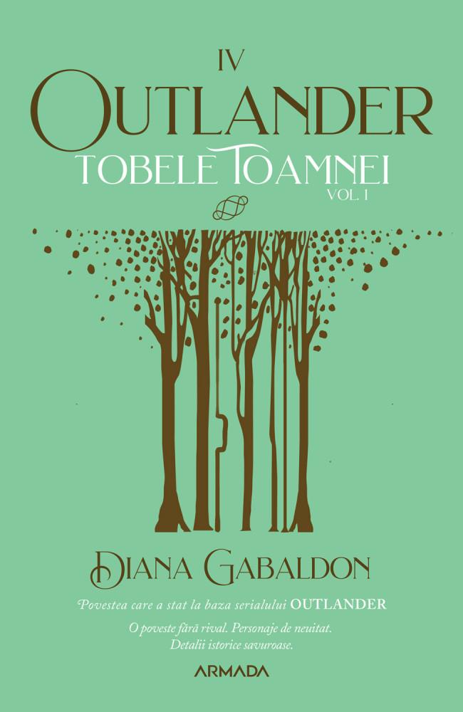 Tobele toamnei - Volumul 1 | Diana Gabaldon
