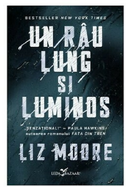 Un rau lung si luminos | Liz Moore