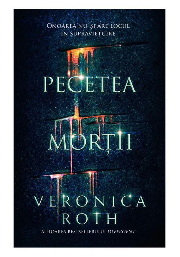 Pecetea mortii | Veronica Roth
