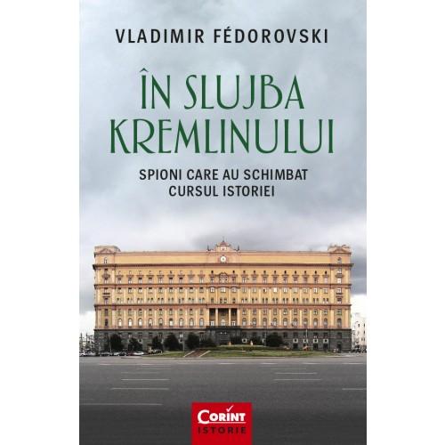 Imagine In Slujba Kremlinului - Vladimir Fedorovski