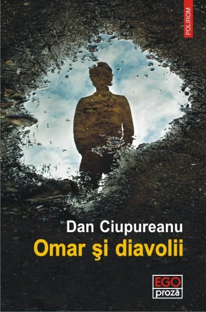 Omar si diavolii | Dan Ciupureanu