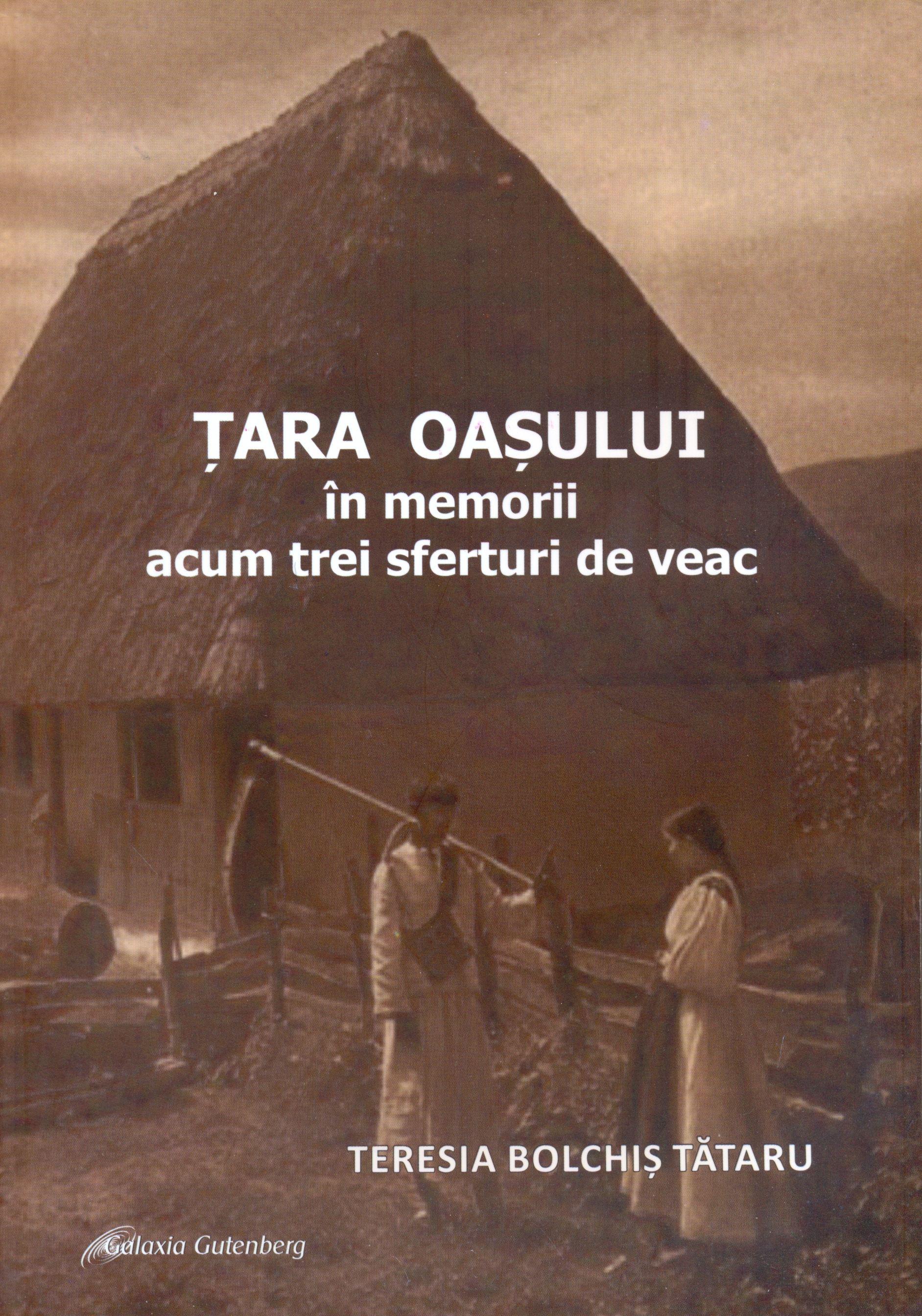 Tara Oasului in memorii acum trei sferturi de veac