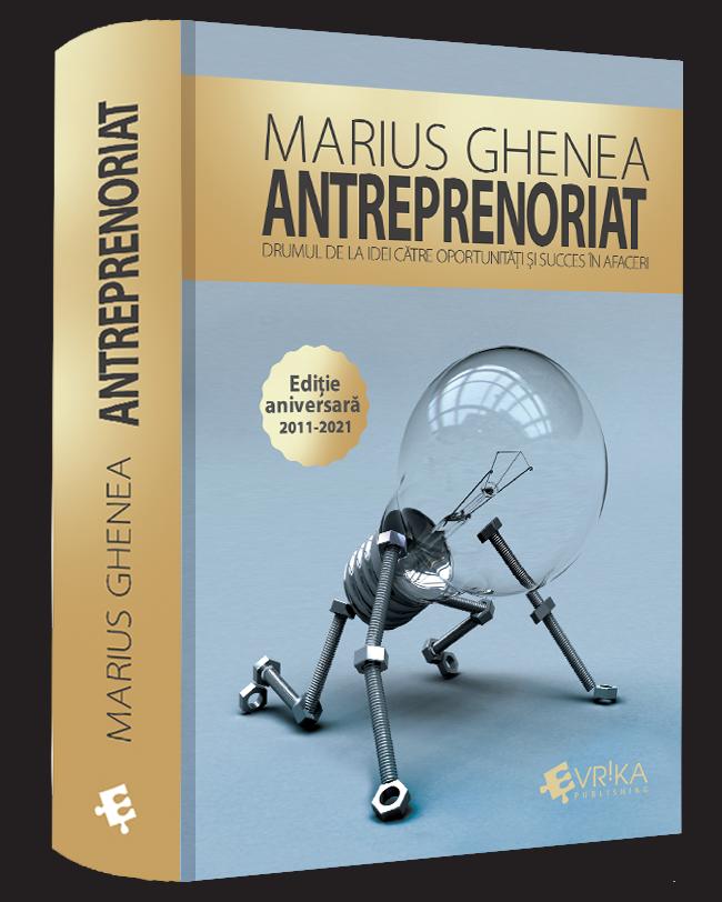 Antreprenoriat - Editie aniversara 2011-2021