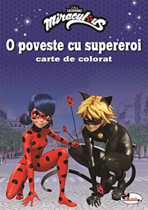 O poveste cu supereroi. Carte de colorat