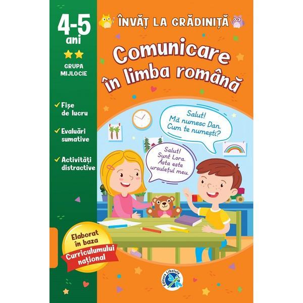 Comunicare in limba romana: 4-5 ani grupa mijlocie